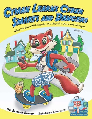 Cyman Learns Cyber Smarts and Dangers
